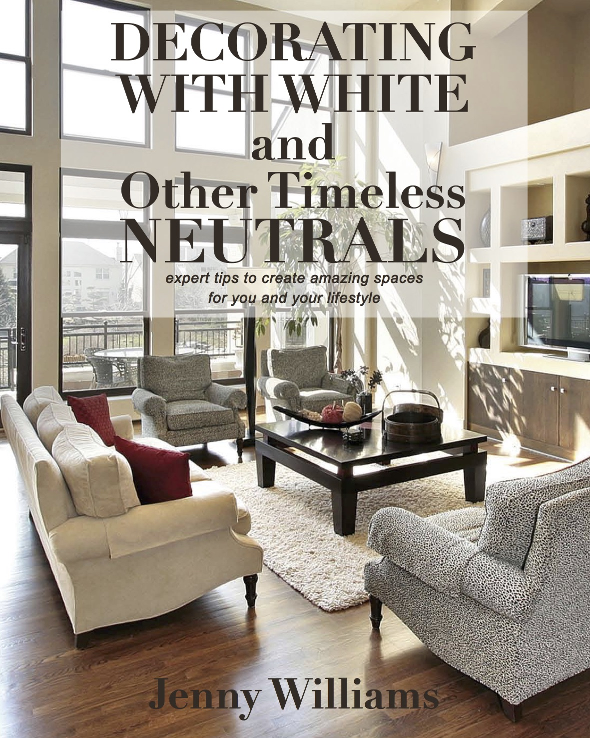 Decorating with White & Other Timeless Neutrals final cover